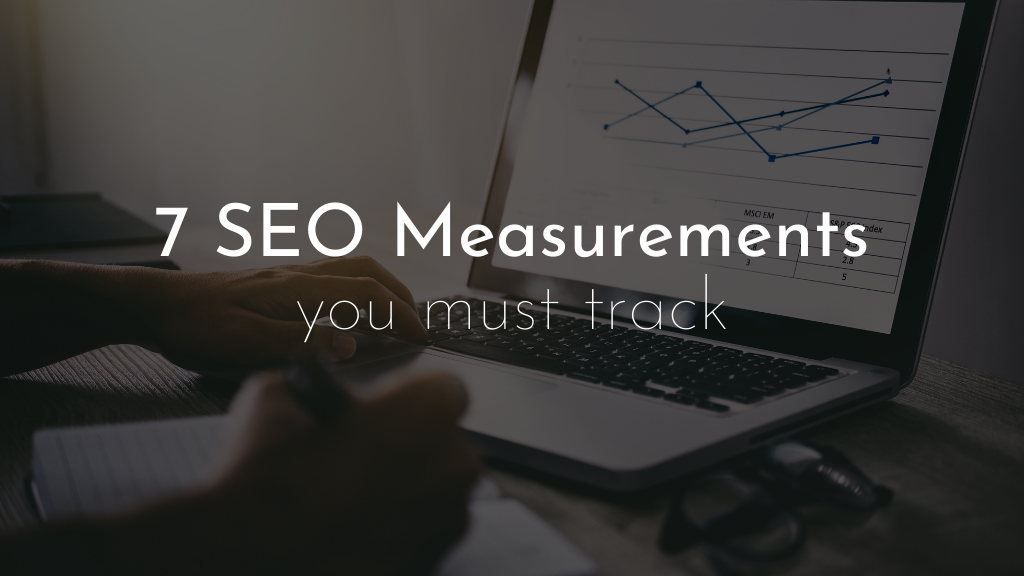 Featured image for 7 seo measurements you must track