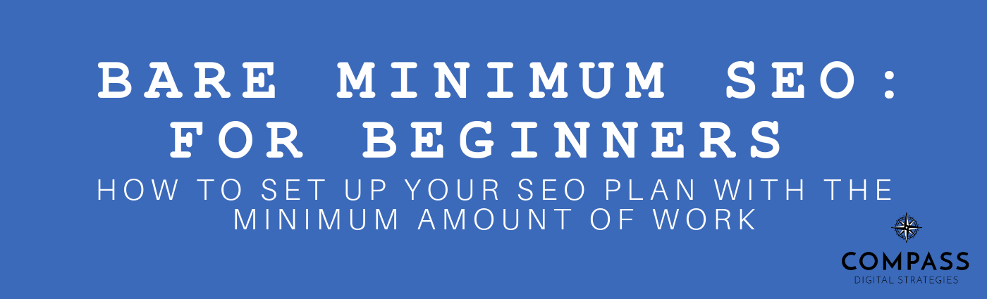 Bare Minimum SEO For Beginners