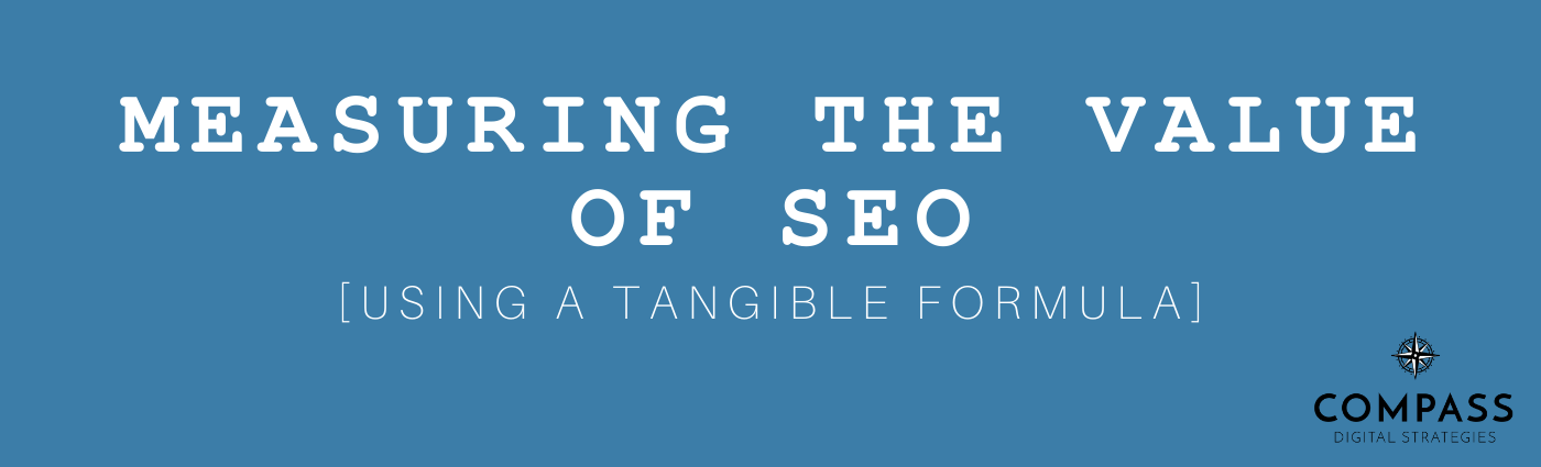 Measuring the Value of SEO