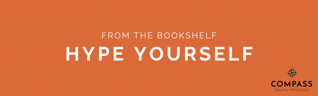 From the Bookshelf: Hype Yourself