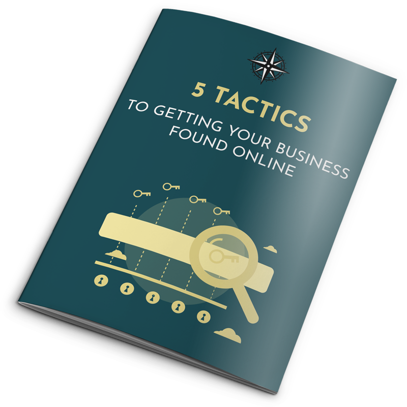 eBook: 5 Tactics to Getting Your Business Found Online